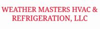 Weather Masters HVAC and Refrigeration, LLC